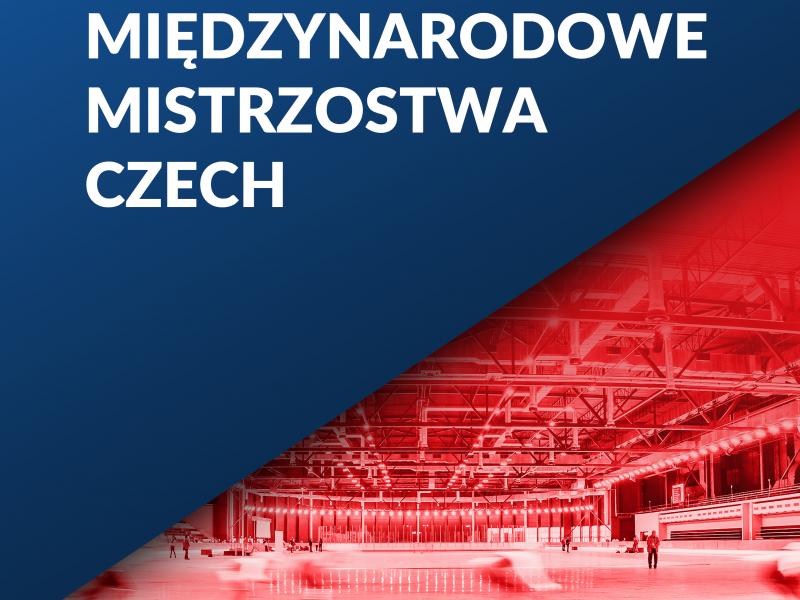 Międzynarodowe Mistrzostwa Czech w Arenie Lodowej